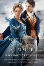 Without a Summer (The Glamourist Histories, #3)