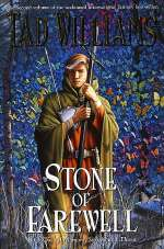 Stone of Farewell (Memory, Sorrow and Thorn, #2)