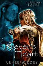 Riever's Heart (Guardians of Light, #5)