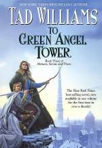 To Green Angel Tower (Memory, Sorrow and Thorn #3)