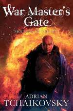 War Master's Gate (Shadows of the Apt, #9)