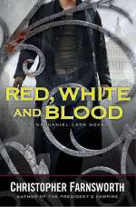 Red, White and Blood (Nathaniel Cade, #3)
