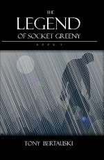 The Legend of Socket Greeny (Socket, #3)