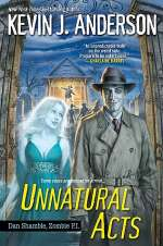 Unnatural Acts (Dan Shamble, Zombie P.I., #2)