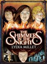 The Shimmers in the Night (Dissenters, #2)