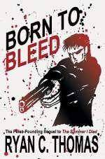 Born to Bleed