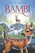 Bambi: A Life in the Woods (Bambi, #1)