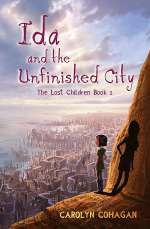 Ida and the Unfinished City (The Lost Children, #2)