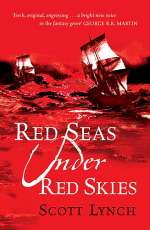 Red Seas Under Red Skies (The Gentleman Bastard Sequence, #2)