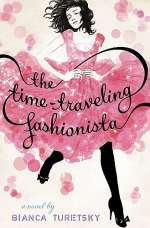 The Time-Traveling Fashionista (The Time-Traveling Fashionista, #1)