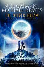 The Silver Dream (InterWorld Trilogy, #2)
