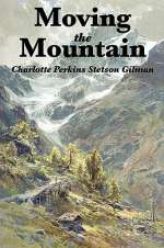 Moving the Mountain (Herland, #1)