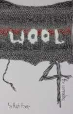 Wool 4: The Unraveling (Wool #4)