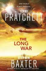 The Long War (The Long Earth, #2)