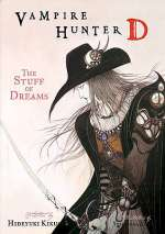 The Stuff of Dreams (Vampire Hunter D, #5)