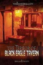 The Terror of Black Eagle Tavern (The Paranormalists, #2)