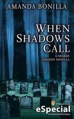 When Shadows Call