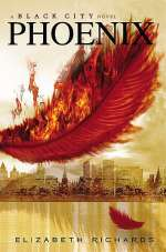 Phoenix (The Black City Chronicles, #2)