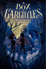 A Box of Gargoyles (The Cabinet of Earths, #2)