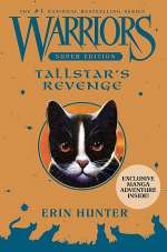 Tallstar's Revenge (Warriors: Super Edition, #6)