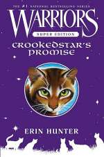 Crookedstar's Promise (Warriors: Super Edition, #4)