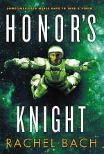 Honor's Knight (Paradox Series, #2)