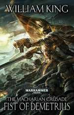 Fist of Demetrius (Warhammer 40,000: The Macharian Crusade, #2)