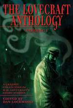 The Lovecraft Anthology: Volume I (The Lovecraft Anthology, #1)