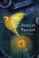 Ashes of Twilight (Ashes of Twilight, #1)