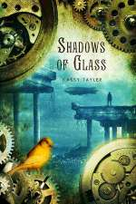 Shadows of Glass (Ashes of Twilight, #2)
