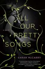 All Our Pretty Songs (All Our Pretty Songs, #1)