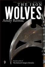 The Iron Wolves (The Rage of Kings, #1)