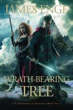 Wrath-Bearing Tree (A Tournament of Shadows, #2)
