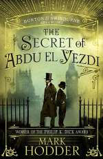 The Secret of Abdu El Yezdi (Burton & Swinburne, #4)