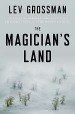 The Magician's Land (The Magicians Trilogy #3)