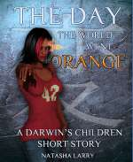 The Day the World Went Orange
