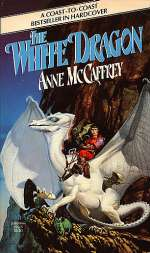 The White Dragon (The Dragonriders of Pern, #3)