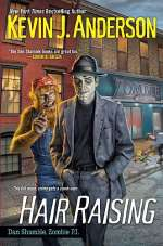 Hair Raising (Dan Shamble, Zombie P.I., #3)