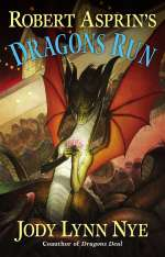 Robert Asprin's Dragons Run (Dragons, #4)