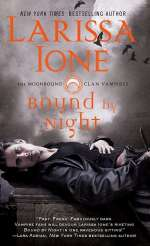 Bound by Night (The Moonbound Clan Vampires, #1)