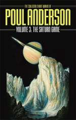 The Saturn Game (The Collected Short Works of Poul Anderson, #3)