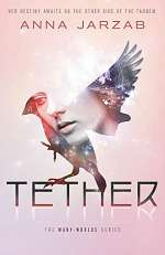 Tether (The Many-Worlds Trilogy, #2)