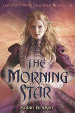The Morning Star (The Katerina Trilogy, #3)