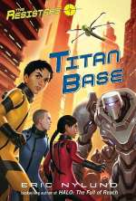 Titan Base (The Resisters, #3)