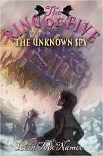 The Unknown Spy (The Ring of Five, #2)