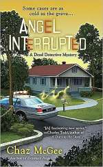 Angel Interrupted (The Dead Detective Series, #2)