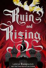 Ruin and Rising (The Grisha Trilogy, #3)