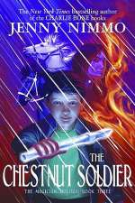The Chestnut Soldier (The Magician Trilogy, #3)