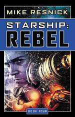 Rebel (Starship, #4)