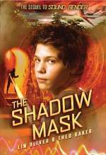 The Shadow Mask (Sound Bender, #2)